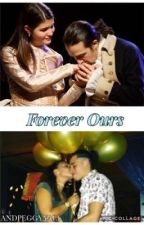 Forever Ours by ANDPEGGYYALL