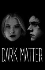 Dark Matter (a Harry Styles fanfic) by windthroughtrees
