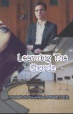 Learning The Chords  by phantomfandomwriter