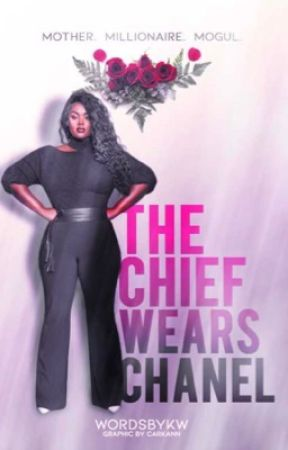 The Chief Wears Chanel  by wordsbykw