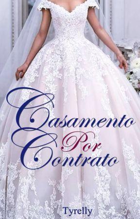 Casamento Por Contrato by Tyrelly
