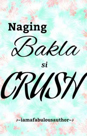 Naging Bakla si Crush by iamafabulousauthor