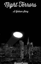 Night Terrors|A Gotham Bruce Wayne Story| by JeromesPuddin