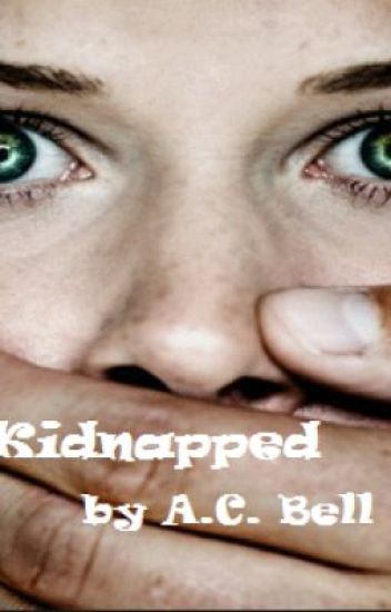 Kidnapped (Wattys2017)
