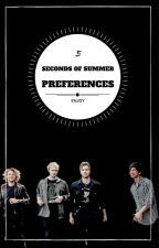 5 Seconds Of Summer || Preferences  by 5Sauce_xx