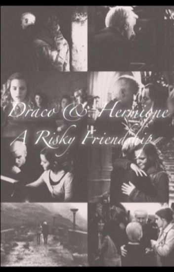 Draco and Hermione - A Risky Friendship