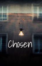 Chosen by a_d_l73