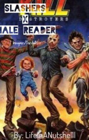 Slashers x Male Reader Oneshots/Imagines by LifeInANutshelll