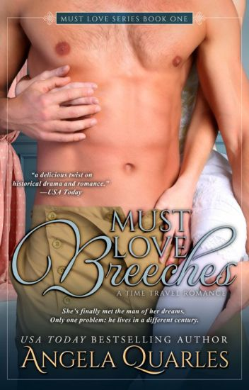 Must Love Breeches, A Time Travel Romance (Excerpt)
