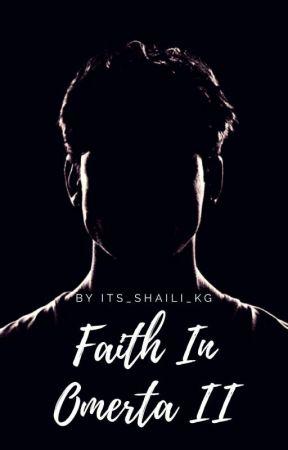 Faith In Omerta I I by lefthandwrites