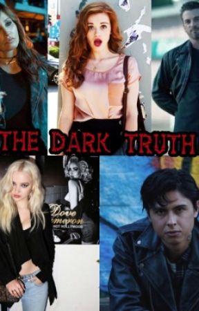 The Dark Truth by alertIamafangirl