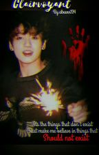 Clairvoyant || Jungkook x reader ff by alxann124
