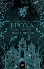 Epona - O reino que nunca existiu  by Trynnitt