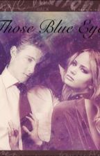Those Blue Eyes (A Kato/Catoniss Fanfiction) by along_tiffanymaxwell
