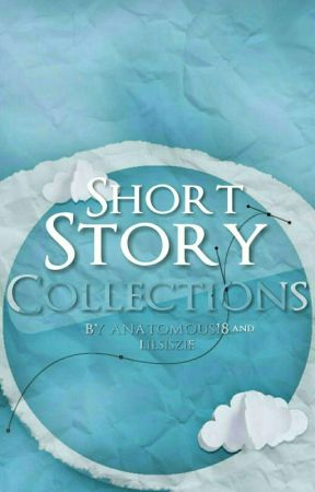 One Shot Stories by Anatomous18