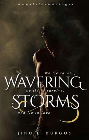 Wavering Storms (Lyra-Rewritten) by SamuelStormbringer