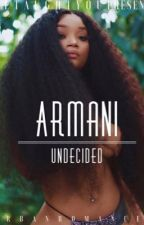 ARMANI|UNDECIDED by Bretaughtyou