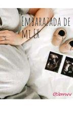 Embarazada de mi ex  by Batsheva_27