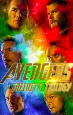 Infinity: Avengers Trilogy  by DAwriter2018