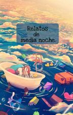 RELATOS DE MEDIA NOCHE by Kitsune-Caleph