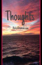 Thoughts by AkikoUzumakiclan