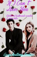If I Can't Have You (Shawn Mendes) by GreysAnatomyZombiee