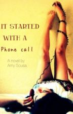 What Happens After The Phone Call (It Started With A Phone Call Sequel) by amysousa