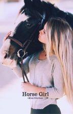 Horse Girl by TaylorEilertson