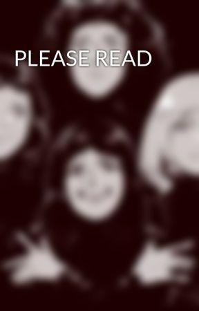 PLEASE READ by WeAreAllSherlocked