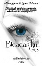 Bidadariku by AnneTaufiq