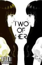Two of Her by Misami