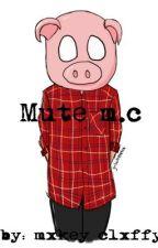 Mute « m.c by mxkeyclxffy