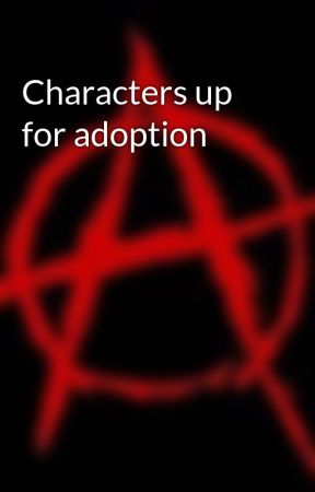 Characters up for adoption by Katniss_Prim