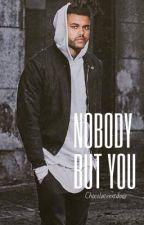 Nobody but You by chocolatenxtdoor