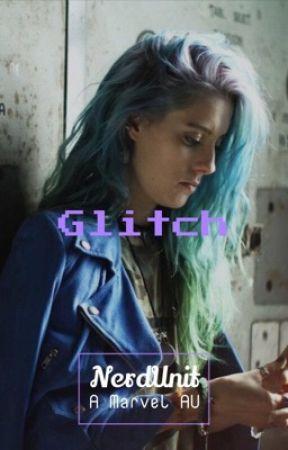 Glitch || Marvel AU by -WinterRaccoon-