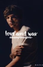 love and war || l.t by finallyfree2
