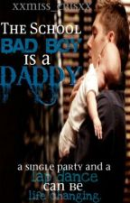 The School: Bad Boy Is A Daddy by 8o8_iNSANiTY