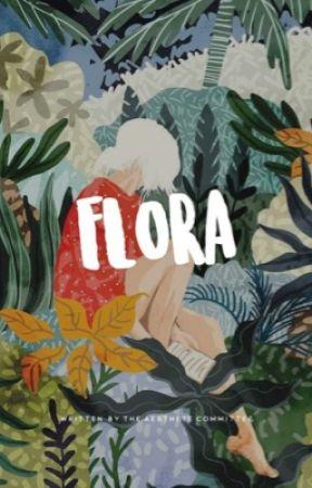 flora - environmental awareness by asthetecommittee