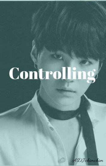 Controlling -[21+] Yoongi One shot  §můť - One Shots - Wattpad