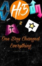 One Day Change Everything  by a_weird_fan_account_