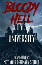 Bloody Hell University  by Pherciefonie07