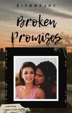 Broken Promises [COMPLETED] by riyanejoy