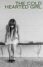 The Cold-hearted Girl by tasya_aspasia