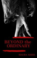 Beyond the Ordinary [Bahasa Indonesia] by Outlook101Maura