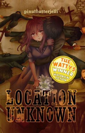 Location Unknown #Wattys2019 by pinutbutterjelli