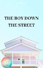The Boy Down The Street ✓ by -cynicaloptimism-