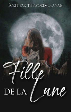 Fille de la Lune  by PlumeEcrivaine05