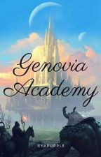 THE MAGICAL AND ELEMENTAL ACADEMY OF GENOVIA by its_lianlopez