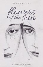 Flowers Of The Sun by journaloff
