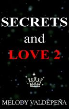 Secrets and Love 2 by Jazzlived